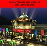 Cung Hoa Hậu Hoàn Vũ 2008 CROWN CENTER - Nha Trang